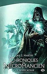 Chroniques du Nécromancien, Tome 1 : L'invocateur