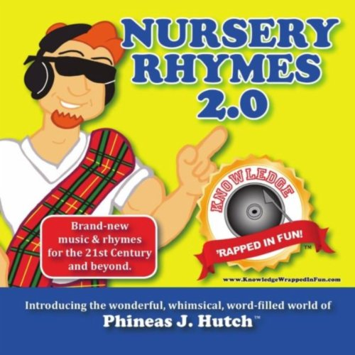 Nursery Rhymes 2.0: Knowledge 'Rapped In Fun (Hutch Childs)