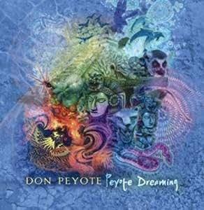 Peyote Dreaming