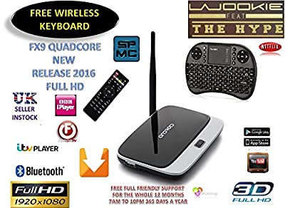 Android Tv Box FX9 Full HD Bluetooth smart tv box QUADCORE 8GB airplay full hd Ethernet port and wifi connection Gpu MALI 450 Very fast ultimate streaming experience world TV movies live TV catchup Tv sport All freely available WOW JAM PACKED FULL OF GOOD