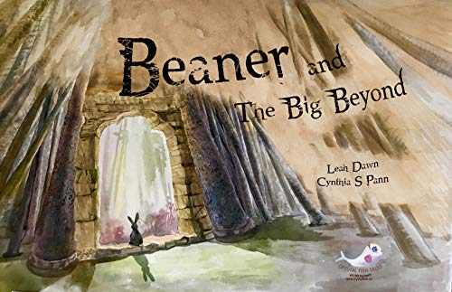 BEANER AND THE BIG BEYOND: A true story about a bunny named Beaner (Illustrated story book, Crystal Fish Tales Classics Collection) (English Edition)