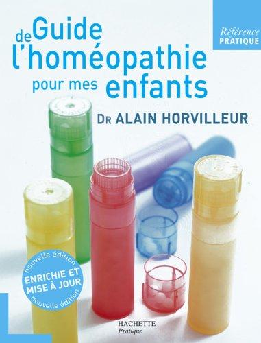 Guide de l'homéopathie pour mes enfants