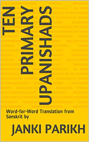 Ten Primary Upanishads: Word-for-Word Translation from Sanskrit by (English Edition)