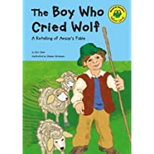 The Boy Who Cried Wolf: A Retelling of Aesop's Fable (Read-It! Readers: Fables) by Eric Blair (2004-01-01)