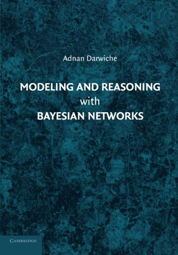modeling-and-reasoning-with-bayesian-networks
