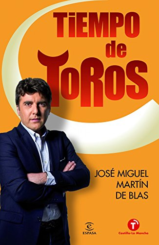 Tiempo de toros (FUERA DE COLECCIÓN Y ONE SHOT) por José Miguel Martín de Blas