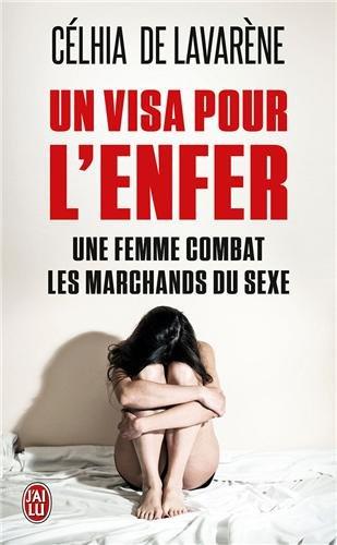 Un visa pour l'enfer : Une femme combat les marchands du sexe