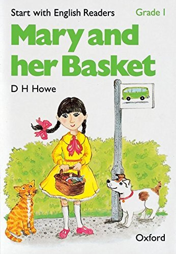 Start with English Readers: Grade 1: Mary and her Basket: Mary and Her Basket Grade 1 by D. H. Howe (1983-10-13)
