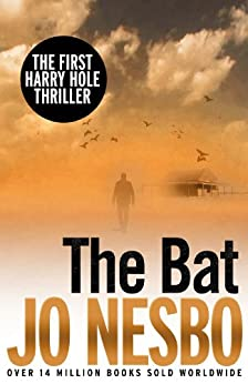 The Bat: The First Harry Hole Case (English Edition) von [Nesbo, Jo]