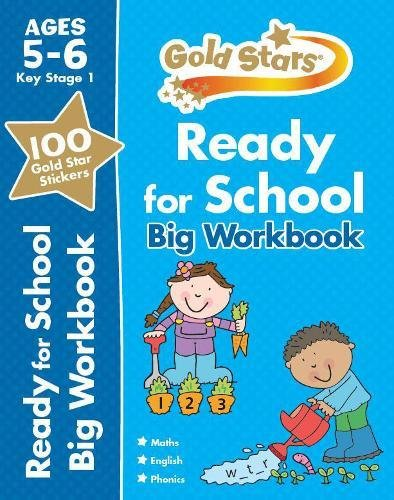 Gold Stars Ready for School Big Workbook Ages 5-6 Key Stage 1 (Gold Stars Ks1 Bumpers)