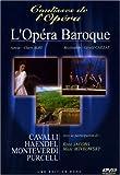 L'opéra baroque / Gérald Caillat, réal. ; Claire Alby, conception ; avec la participation de René Jacobs et Marc Minkowsky | Caillat, Gérald (1950-....)  (réalisateur)