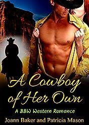 A Cowboy of Her Own (BBW Western Romance)