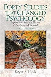 Forty Studies that Changed Psychology: Explorations into the History of Psychological Research (6th Edition) by Hock Ph.D., Roger R. 6th (sixth) edition [Paperback(2008)]