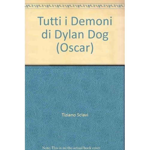 Tutti I Demoni Di Dylan Dog