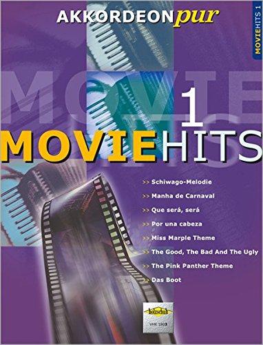 Akkordeon pur: Movie-Hits 1. Spezialarrangements im mittleren Schwierigkeitsgrad