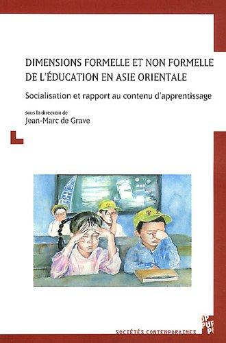 Dimensions formelle et non formelle de l'éducation en Asie orientale : Socialisation et rapport au contenu d'apprentissage