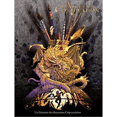 Agone L Art De La Conjuration Un Grimoire Des Royaumes Crepusculaires PDF Download