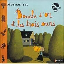 Boucle d'or et les 3 ours (1CD audio)