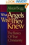 What Angels Wish They Knew: The Basic...