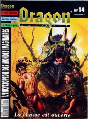 DRAGON MAGAZINE [No 14] du 01/11/1993 - HEROIC FANTASY - SCIENCE FICTION - FANTASTIQUE - ENCYCLOPEDIE DES MONDES IMAGINAIRES DINOSAURES - BERSERKER - WATERDEEP