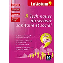 Le Volum' BTS Techniques du secteur sanitaire et social - SP3S - Nº8-3e édition