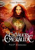 Les Chevaliers d'Emeraude T07 L'enlèvement (07)