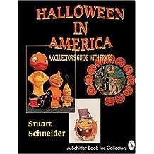Halloween in America (Schiffer Book for Collectors)