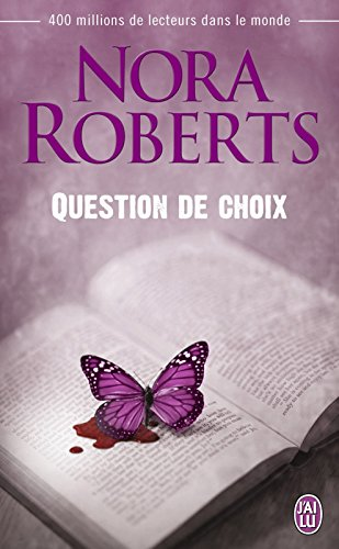 Question de choix (J'ai lu t. 5053) par Nora Roberts