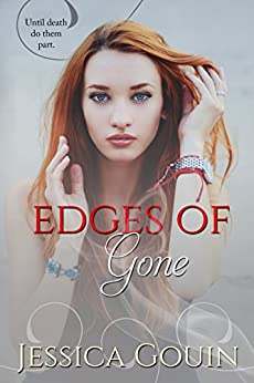 Edges of Gone (The Gone Series Book 2) by [Gouin, Jessica]