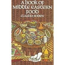 Book of Middle Eastern Food (Vintage)