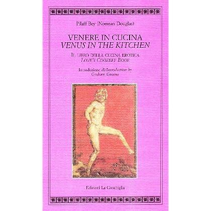 Venere In Cucina-Venus In The Kitchen