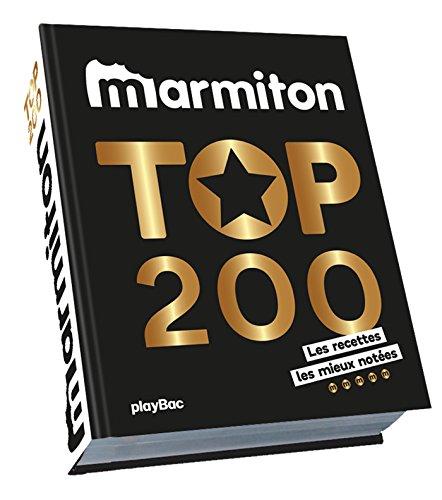 Top cuisine! Les meilleures recettes de cuisine Marmiton par Collectif