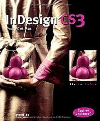 InDesign CS3 : Pour PC et Mac