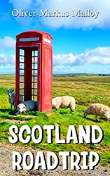 Scotland Roadtrip (Epic Road Trips Book 1)