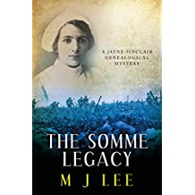 The Somme Legacy: A Jayne Sinclair Genealogical Mystery (Jayne Sinclair Genealogical Mysteries Book 2) (English Edition)