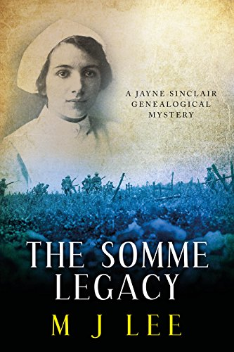 the-somme-legacy-a-jayne-sinclair-genealogical-mystery-jayne-sinclair-genealogical-mysteries-book-2