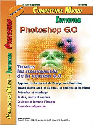 Photoshop 6.0 par Michael Karbo