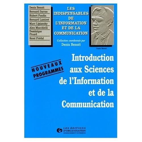 INTRODUCTION AUX SCIENCES DE L'INFORMATION ET DE LA COMMUNICATION. Nouveaux programmes
