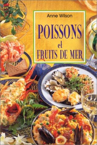 POISSONS ET FRUITS DE MER par Anne Wilson