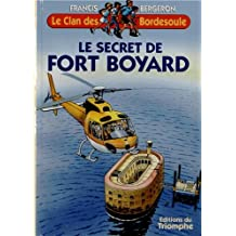 Le Clan des Bordesoule T15 - le Secret de Fort Boyard
