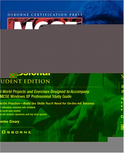 MCSE Windows XP Professional Lab Manual (Student): (Exam 70-270) (Certification Press)