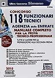 Concorso 118 funzionari tecnici Agenzia delle entrate. Manuale per la prova tecnico-professionale....