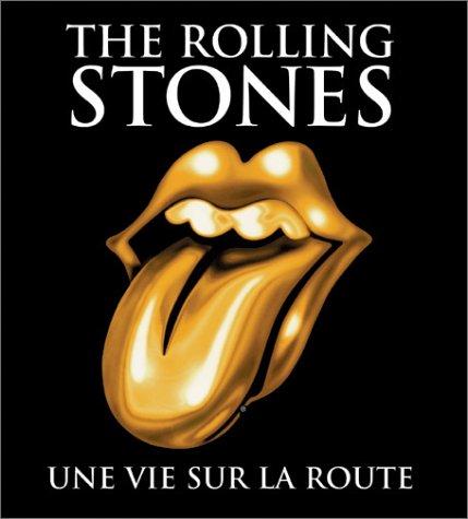 The Rolling Stones : Une vie sur la route