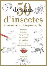 50 Dessins d'insectes par Ray Burns