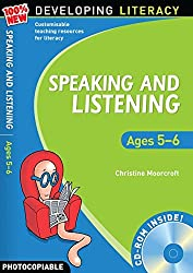 Speaking and Listening: Ages 5-6 (100% New Developing Literacy)