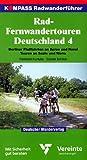 Kompass Radwanderführer, Rad-Fernwandertouren Deutschland - Reinhard Kuntzke, Günter Ermlich