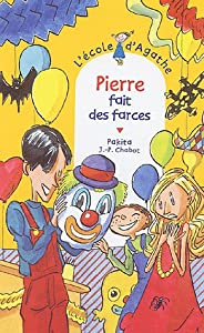 """Afficher """"L'école d'Agathe n° 38 Pierre fait des farces"""""""