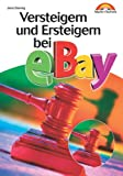 Versteigern und Ersteigern bei Ebay (Sonstige Bücher M+T)