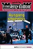 Jerry Cotton - Folge 3106: Ausgang ungewiss (German Edition)