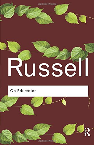 On Education (Routledge Classics): On Education (Routledge Classics) (Routledge Classics (Paperback))